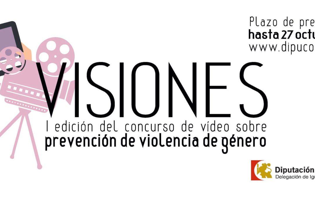 """I CONCURSO DE VÍDEO PREVENCIÓN DE VIOLENCIA DE GÉNERO """"VISIONES"""" 1"""