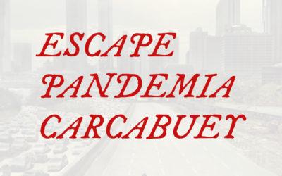 GANADORES DEL PRIMER ESCAPE PANDEMIA CARCABUEY