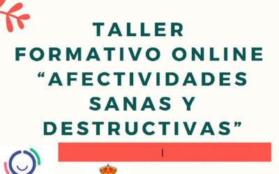 TALLER FORMATIVO  ONLINE «AFECTIVIDADES SANAS Y DESTRUCTIVAS»