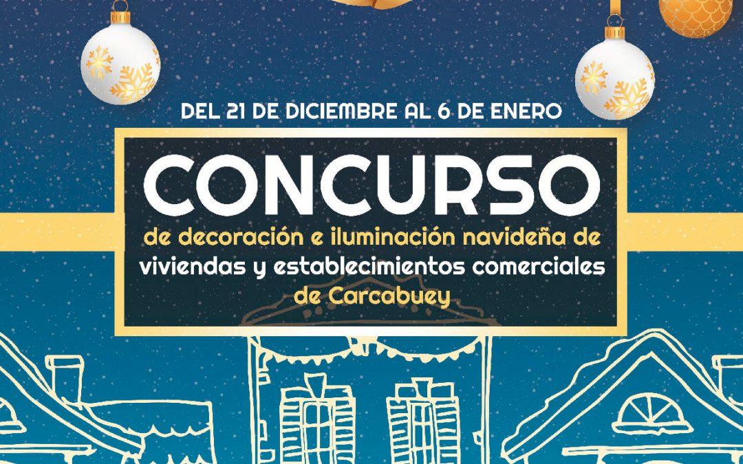 I CONCURSO DE DECORACIÓN E ILUMINACIÓN NAVIDEÑA DE VIVIENDAS Y ESTABLECIMIENTOS COMERCIALES DE CARCABUEY.